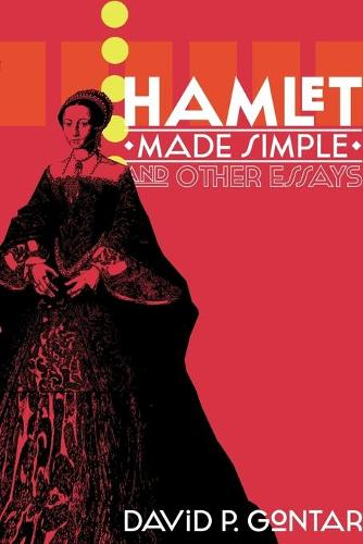 Hamlet Made Simple and Other Essays (Paperback)