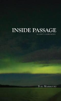 Inside Passage: A Corey Logan Novel (Hardback)