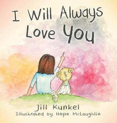 I Will Always Love You (Hardback)