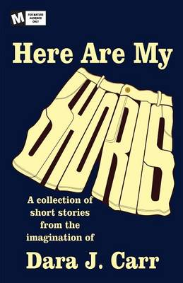 Here Are My Shorts (Paperback)