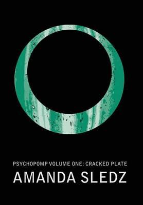 Psychopomp Volume One: Cracked Plate (Hardback)
