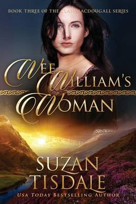 Wee William's Woman - The Clan MacDougall 3 (Paperback)
