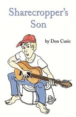 Sharecropper's Son (Paperback)