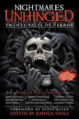 Nightmares Unhinged: Twenty Tales of Terror (Paperback)