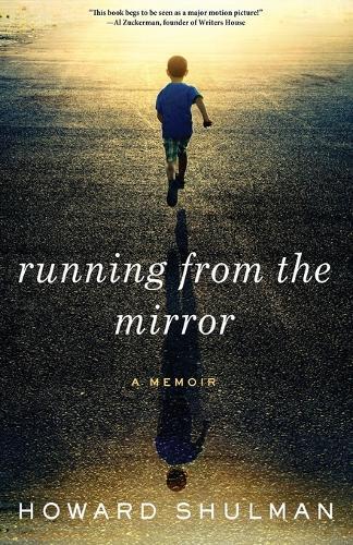 Running from the Mirror: A Memoir (Paperback)