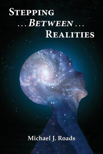 Stepping Between Realities (Paperback)