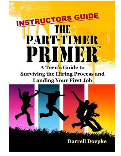 The Part-Timer Primer: Instructors Guide (Paperback)