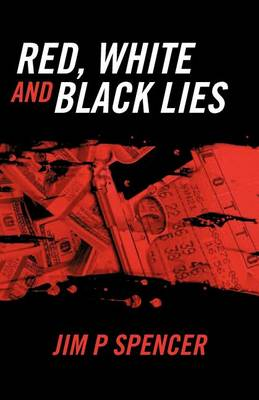 Red, White and Black Lies (Paperback)