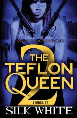 The Teflon Queen PT 2 (Paperback)