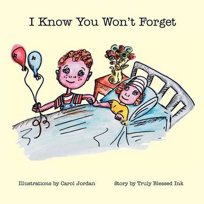 I Know You Won't Forget (Paperback)