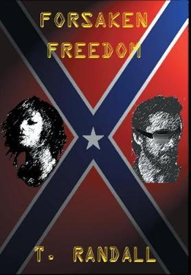 Forsaken Freedom (Hardback)
