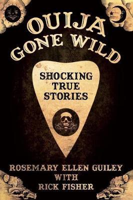 Ouija Gone Wild (Paperback)