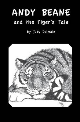 Andy Beane & the Tiger's Tale (Paperback)
