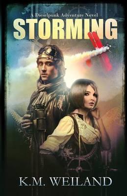 Storming: A Dieselpunk Adventure (Paperback)