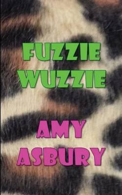 Fuzzie Wuzzie (Paperback)