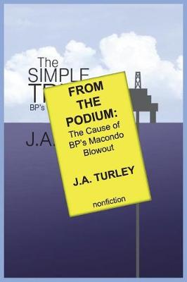 From the Podium: The Cause of Bp's Macondo Blowout (Paperback)