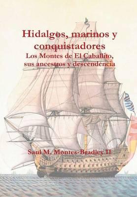 Hidalgos, Marinos y Conquistadores (Hardback)