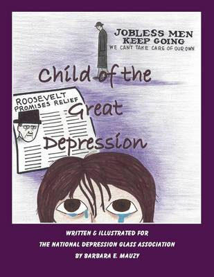 Child of the Great Drepression (Paperback)