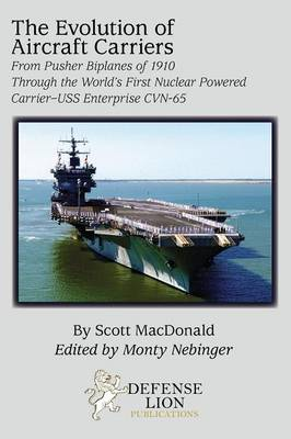 The Evolution of Aircraft Carriers (Paperback)