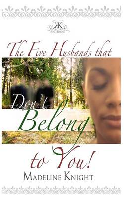 The Five Husbands That Don't Belong to You (Paperback)