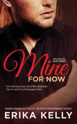 Mine for Now - Wild Love 1 (Paperback)