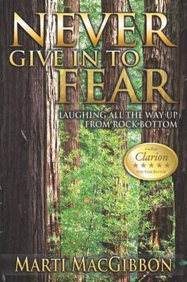 Never Give in to Fear (Paperback)