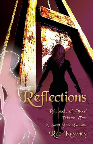 Reflections - Rhapsody of Blood, Volume Two (Paperback)