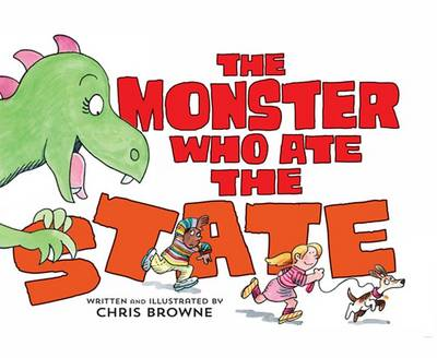 The Monster Who Ate the State (Hardback)