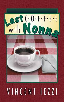 Last Coffee with Nonna (Paperback)