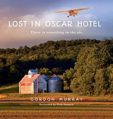 Lost in Oscar Hotel: There Is Something in the Air (Hardback)