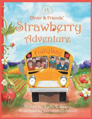 Oliver and Friends' Strawberry Adventure (Paperback)