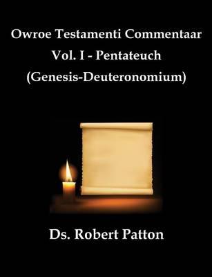 Owroe Testamenti Commentaar (Paperback)