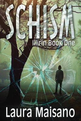 Schism: Illirin Book One (Paperback)