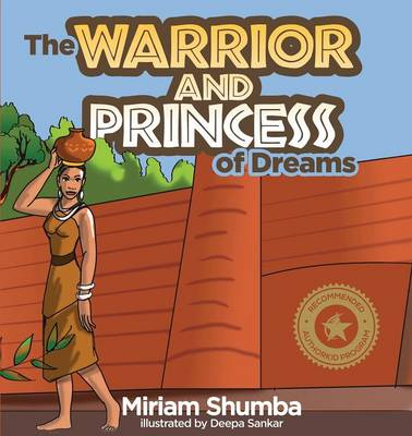The Warrior and Princess of Dreams: A Tale from Africa (Paperback)