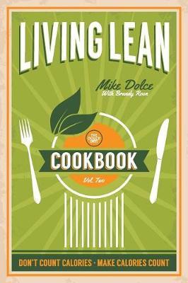 The Dolce Diet Living Lean Cookbook Volume 2 (Paperback)