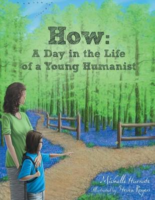 How: A Day in the Life of a Young Humanist (Paperback)