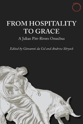 From Hospitality to Grace - A Julian Pitt-Rivers Omnibus (Paperback)