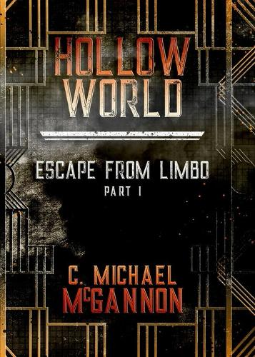 Hollow World: Escape from Limbo (Paperback)