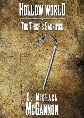 Hollow World: The Thief's Sacrifice (Paperback)