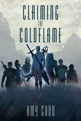 Claiming the Coldflame (Paperback)