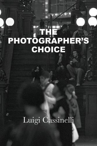 The Photographer's Choice (Paperback)