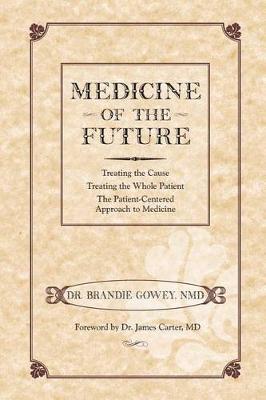 Medicine of the Future (Paperback)
