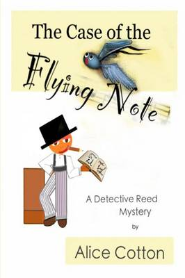 The Case of the Flying Note: A Detective Mystery - Detective Reed Mysteries 1 (Paperback)