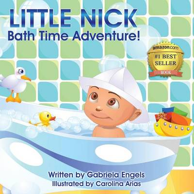 Little Nick's Bath Time Adventures (Paperback)