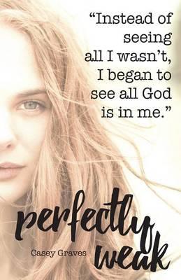 Perfectly Weak (Paperback)