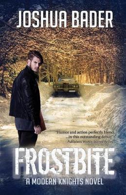 Frostbite - Modern Knights 1 (Paperback)