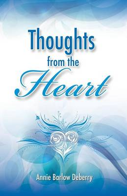Thoughts from the Heart (Paperback)