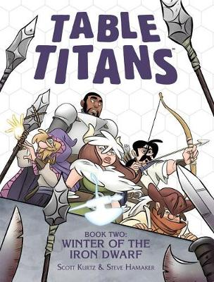 Table Titans Volume 2: Winter of the Iron Dwarf (Paperback)