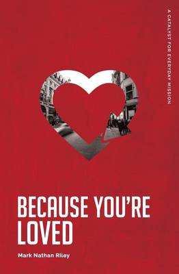 Because You're Loved (Paperback)