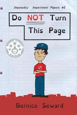 Do Not Turn This Page - Impossibly Impertinent Papers 1 (Paperback)